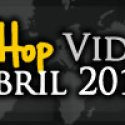 Videos: Hip Hop | Abril 2013