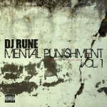 Descarga: Dj Rune | Mental Punishment
