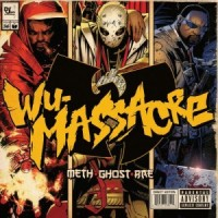 Descarga: Meth, Rae, Ghost | Wu Massacre