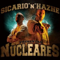 Preview: Sicario & Hazhe | Nucleares
