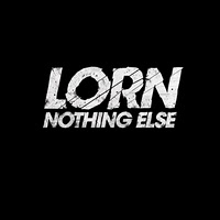 Descarga: Lorn | Nothing Else