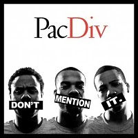 Descarga: Pac Div | Don't Mention It