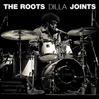 Descarga: The Roots | Dilla Joints