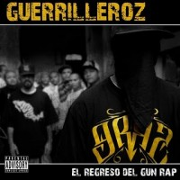 Review: Guerrilleroz | El Regreso del Gun Rap