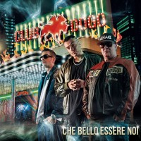 Review: Club Dogo | Che bello essere noi
