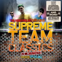 Descarga: Tha Hood Project | Supreme Team Classics Mixtape 2010