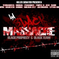 Descarga: Black Prophecy & Black Team | La Black Massacre