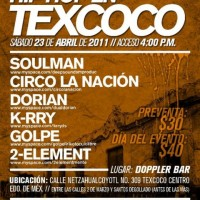 Hip hop en Texcoco | 23 abril 2011