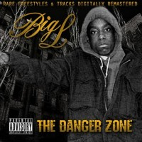 Descarga: Big L | The Danger Zone
