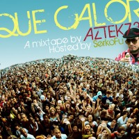 Descarga: Aztek 732 | ¡Qué calor! – Mixtape