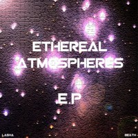 Descarga: LaSha & Beath | Ethereal Atmospheres