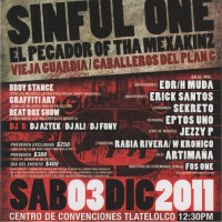 Evento: Vive al límite | Hip Hop showcase: Sinful One en México 2011