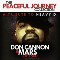 Descarga: Don Cannon & Mars | The Peaceful Journey: A Tribute to Heavy D (Mixtape)