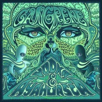 Descarga: Gangrene (Oh No & The Alchemist) | Vodka & Ayahuasca