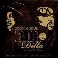 Descarga: Cookin' Soul | Big Dilla – Mixtape (2010)