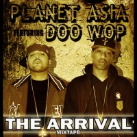 Descarga: Planet Asia y Dj Doo Wop |  The arrival mixtape