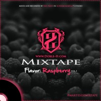 #Martesdemixtape: Doble-H.com | Flavors: Raspberry vol. 1