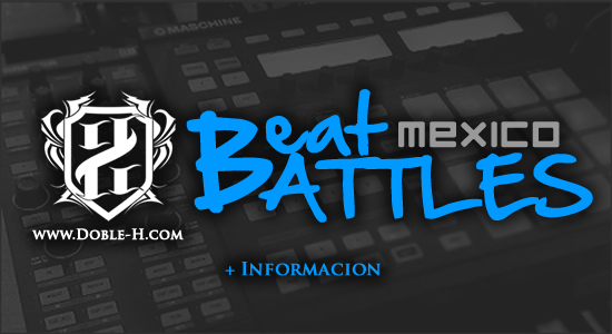 Doble-H.com | Beat Battles Mexico | Proximamente