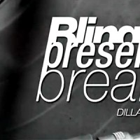 Videos: Bling47 Presents Breaks | Dilla Edition