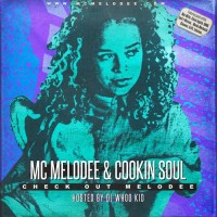 Descarga: Mc Melodee & Cookin' Soul | Check out Melodee