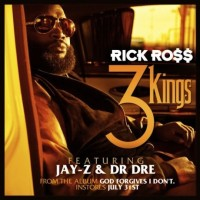 Single: Rick Ross | 3 Kings ft. Dr. Dre & Jay-Z (prod. Jake One)