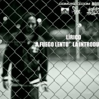 Video: Lirico | A fuego lento
