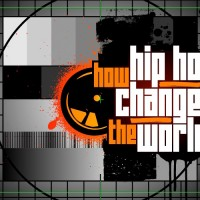 Documental: How hip hop changed the world by Channel 4