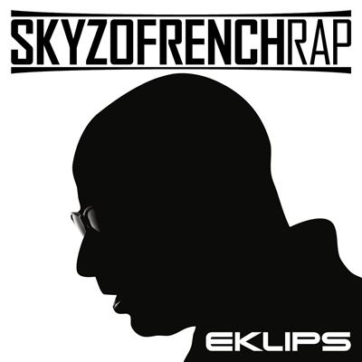 Eklips - Skyzofrench Rap (EP) (2012)