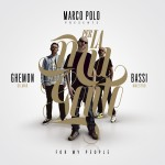 Review: Marco Polo presents: Bassi Maestro & Ghemon Gilmar | Per la mia gente (For my people)