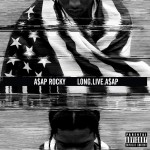 Review: A$AP Rocky | Long.Live.A$AP