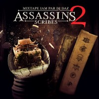 Mixtape: IAM & Dj Daz | Assassins scribes 2