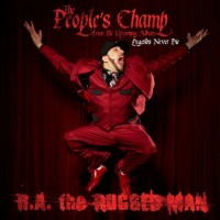Single: R.A. The Rugged Man | The People's Champ (prod. by Apathy)