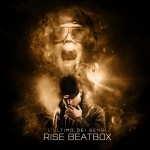 Descarga: Rise BeatBox | L'ultimo dei sensi