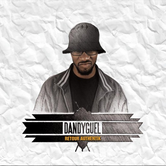 Dandyguel - Retour authentik (ep)