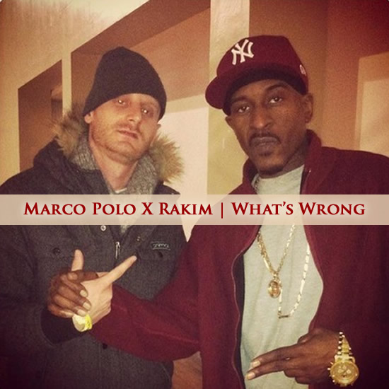 Marco Polo X rakim - whats wrong