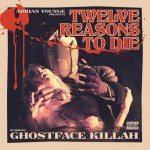 Ghostface Killah & Adrian Younge - Twelve Reasons To Die [2013]_www.FRURap.ru
