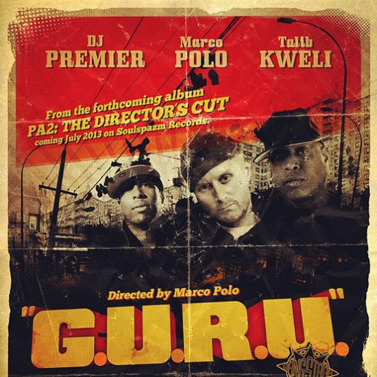 Single: Marco Polo ft. Talib Kweli & DJ Premier | G.U.R.U.