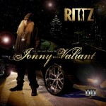Rittz - Life And Times Of Jonny Valiant