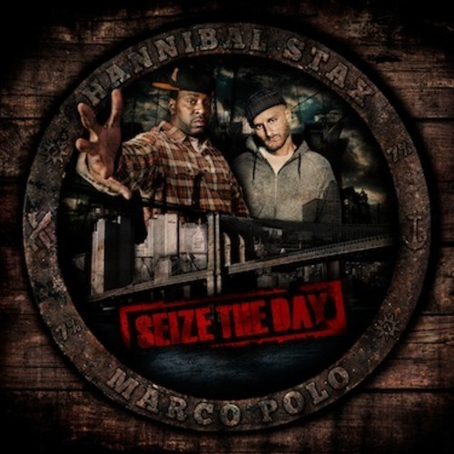 Descarga: Hannibal Stax & Marco Polo | Seize The Day