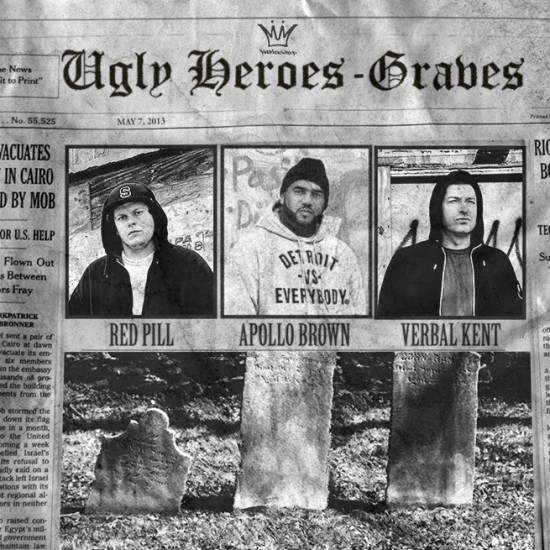 Single: Ugly Heroes (Apollo Brown, Verbal Kent & Red Pill) | Graves