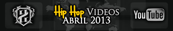 Videos-hiphop-abril-2013