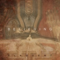 Stream: Elaquent | Believing