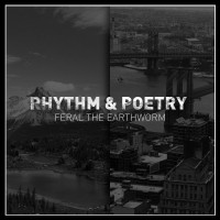 Descarga: Feral the Earthworm | Rhythm and Poetry