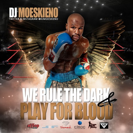Dj Moeskieno - We rule the night & play for blood (front)