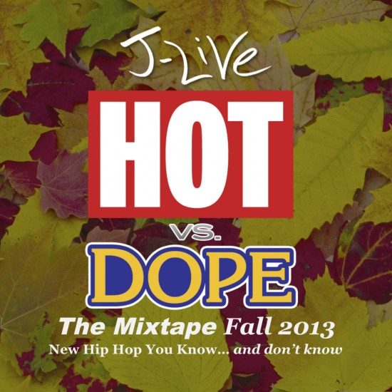 Hot vs Dope Fall 2013