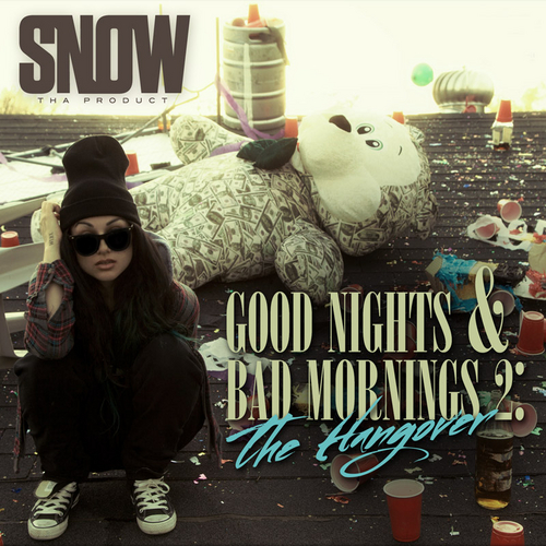 Snow_Tha_Product_Good_Nights_Bad_Mornings_2
