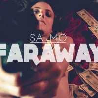 Video: Salmo | Faraway