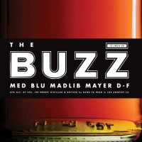 Single: MED & Blu | The Buzz feat. Mayer Hawthorne (prod. by Madlib)