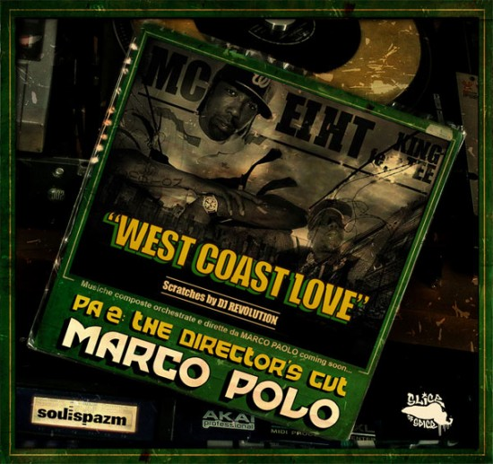 Single: Marco Polo  | West Coast Love feat MC Eiht, King Tee & DJ Revolution