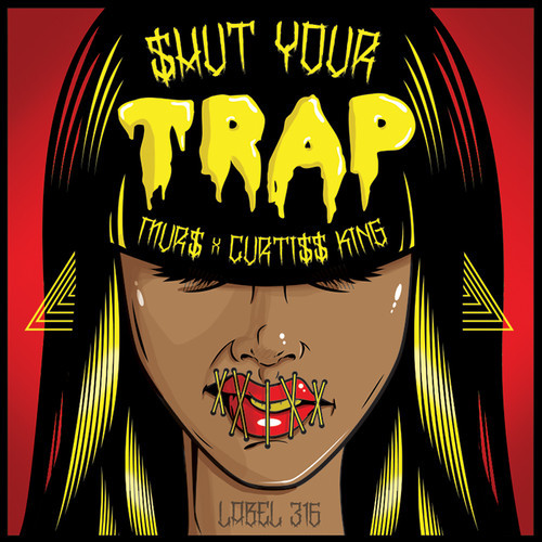 Murs & Curtiss King - shut your trap